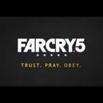 【FarCry5】洗礼の儀式 実写トレーラー公開